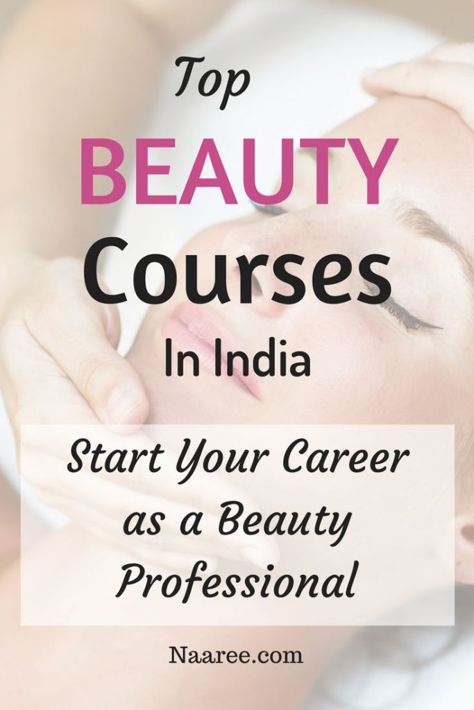 Top Beauty Courses In India: Start Your Career As A Beauty Professional