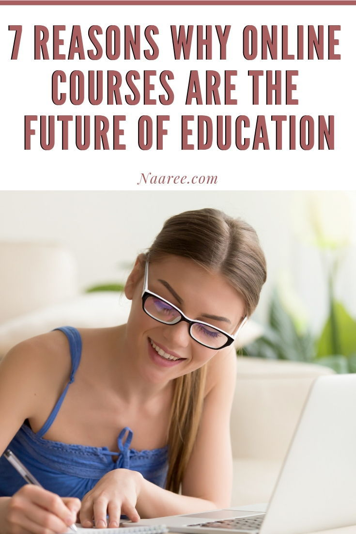 7 Reasons Why Online Courses Are the Future of Education