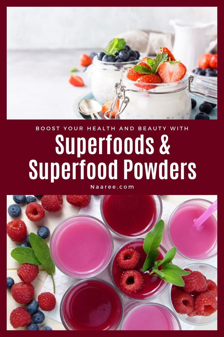 Superfoods And Superfood Powders To Boost Your Health And Beauty