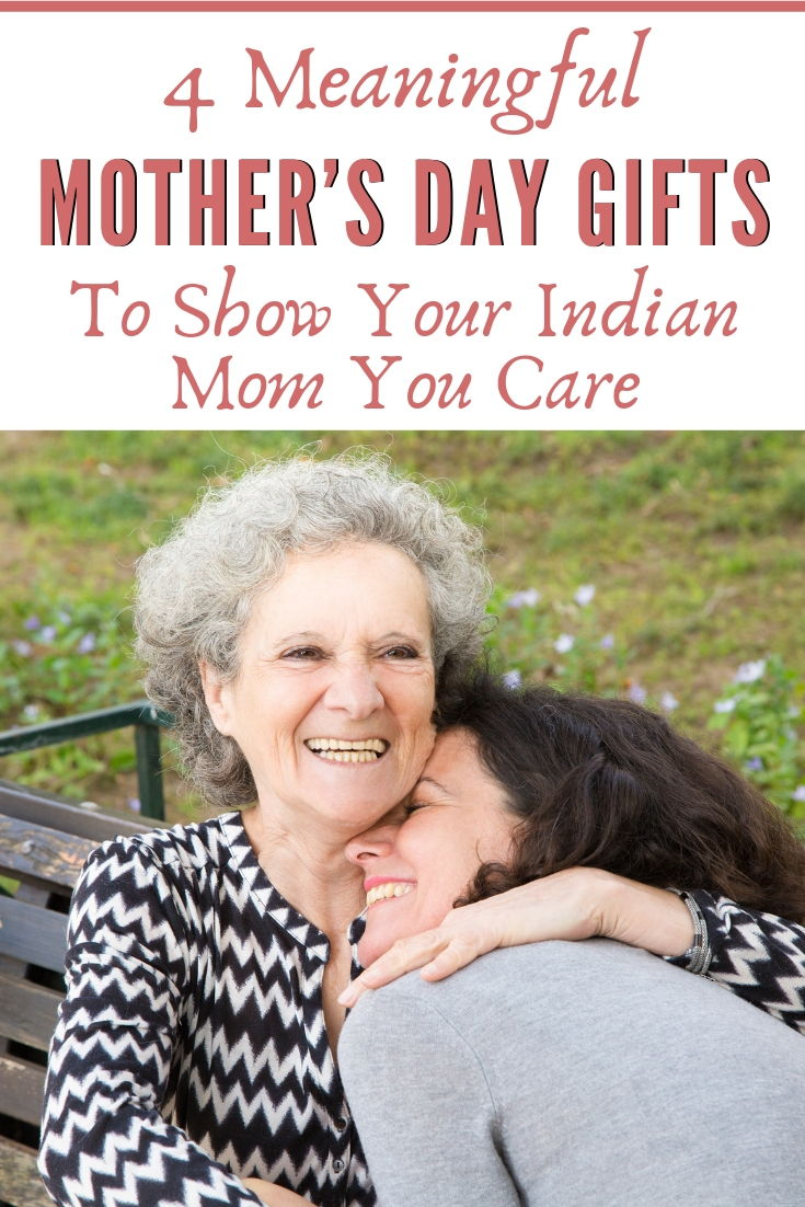 Meaningful Mother's Day Gifts To Show Your Indian Mom How Much You Care