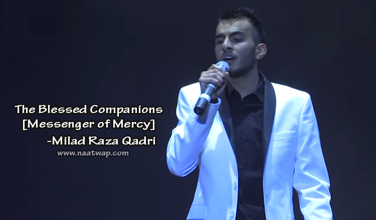 The Blessed Companions by Milad Raza Qadri