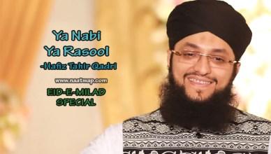 Ya Nabi YA Rasool By Tahir Qadri