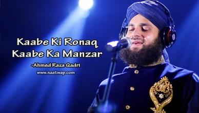 Kaabe Ki Rona Kaabe Ka Manzar By Ahmed Raza Qadri