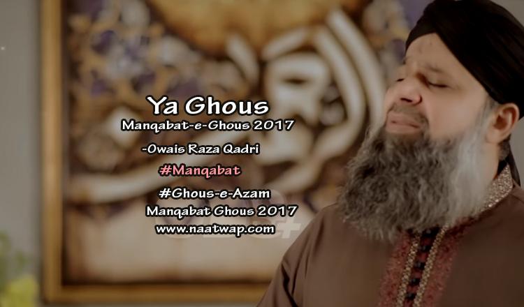 Ya Ghous by Owais Raza Qadri