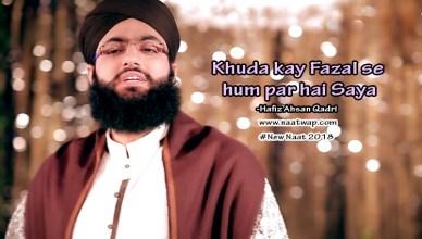 Khuda kay Fazal se hum par hai Saya By Ahsan Qadri