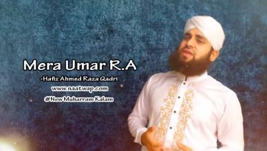 Mera Umar R.A By ahmed raza qadri