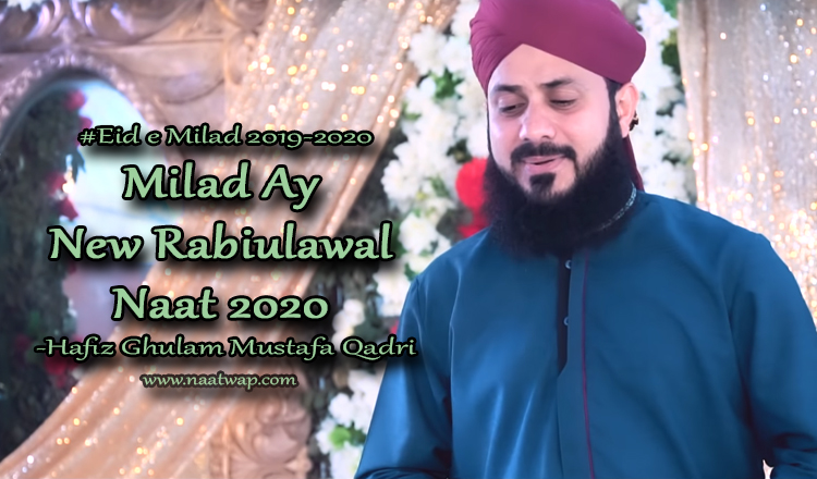 Milad Aaya by ghulam mustafa qadri