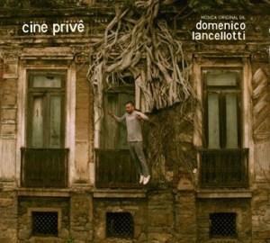 Copertina cine privé - Domenico Lancellotti