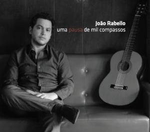 Uma pausa de mil compassos - João Rabello