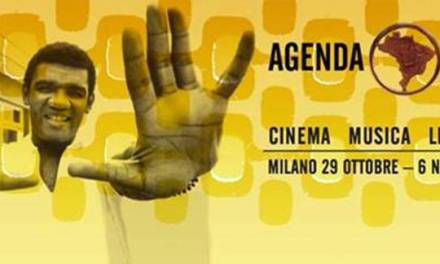 Torna a Milano, dal 29 ottobre al 6 novembre, Agenda Brasil