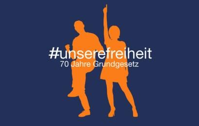 70 Jahre Grundgesetz – #unserefreiheit