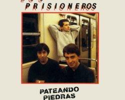 Disco Inmortal: Los Prisioneros- Pateando Piedras (1986)