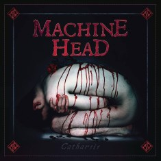 "Machine Head- ""Catharsis"" (2018)"