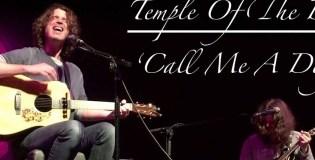 "Cancionero Rock: ""Call Me A Dog""- Temple of The Dog (1991)"