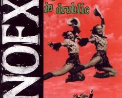 "Disco Inmortal: NOFX- ""Punk in Drublic"" (1994)"