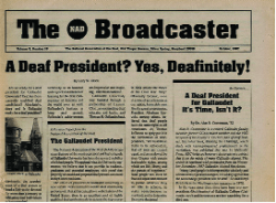 """NAD Broadcaster newspaper with the headline: """"A Deaf President? Yes, Deafinitely!"""""""