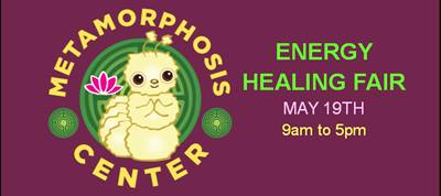 Join me at the Energy Healing Fair at the Metamorphosis Center!