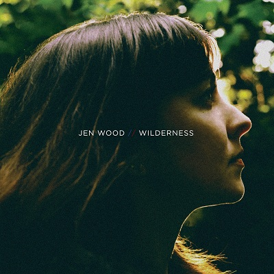 Jen Wood – Wilderness on www.nadamucho.com