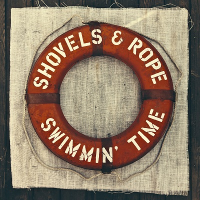 Shovels & Rope – Swimmin' Time on www.nadamucho.com