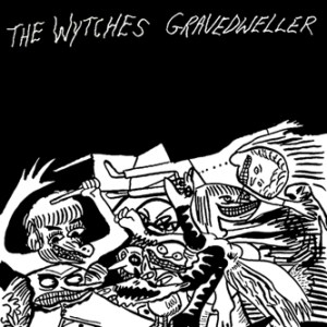The Wytches Gravedweller on www.nadamucho.com