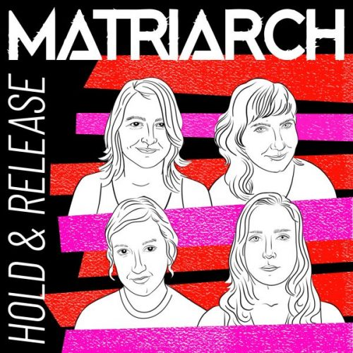 Nada Mucho Hold Release Matriarchs Debut Metal Massacre