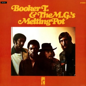 05 - Booker T. & The M.G.'s - Melting Pot