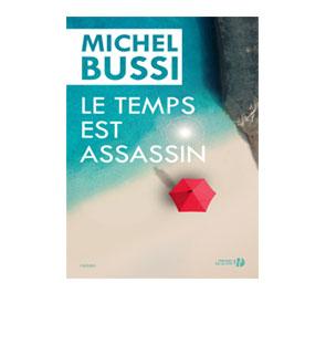 Le temps est assassin – Michel Bussi