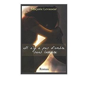 Les Lilas tome 2: Il n'y a pas d'ombre sans lumière – Marjorie Levasseur