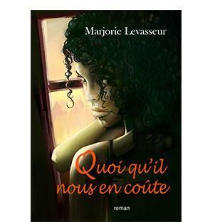 Quoi qu'il nous en coûte - Marjorie Levasseur