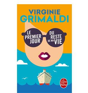 Le premier jour du reste de ma vie – Virginie Grimaldi