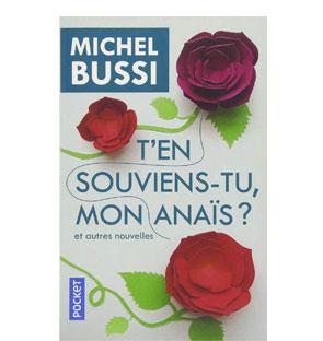 T'en souviens-tu mon Anaïs ? et autres nouvelles – Michel Bussi