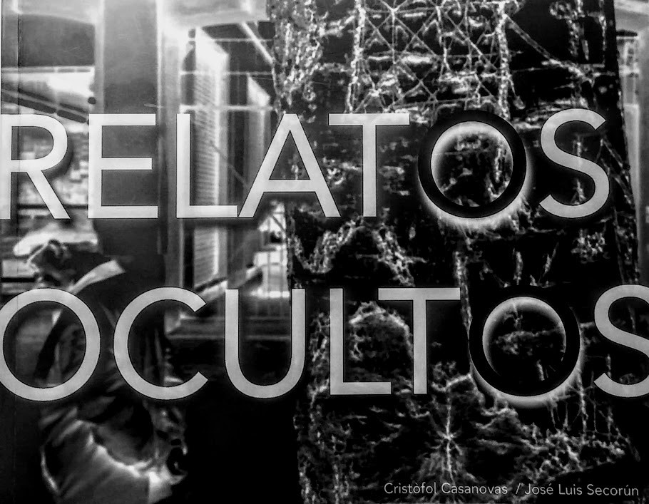 RELATOS OCULTOS.Autores. Cristófol Casanovas/ José Luís Secorún