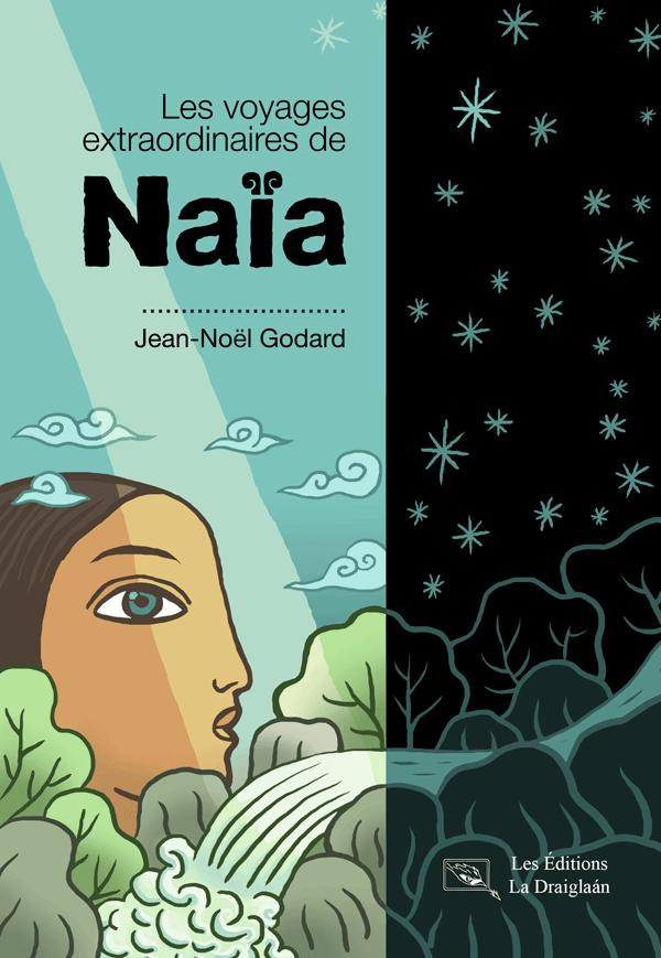 livre les voyages extraorinaires de Naïa