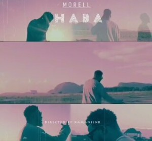Morell - Haba [Official Video]