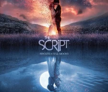 The Script – Sunsets & Full Moons Mp3 Zip Download