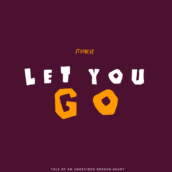 Stormexy - Let You Go Mp3 Download
