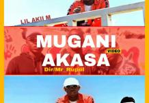 Lil Akii M Mugani A Kasa Video Download Mp4
