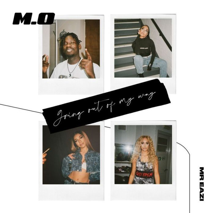 M.O – Going Out Of My Way Ft Mr Eazi Mp3 Download