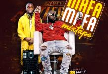Dj Maff Mafa Mafa Mixtape mp3 download