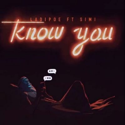 LadiPoe ft Simi Know You mp3 download
