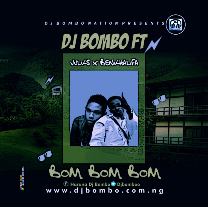 Dj BOMBO Ft Vulkz Ben Khalifah Bom Bom Bom M&M By 10Beats mp3 Download