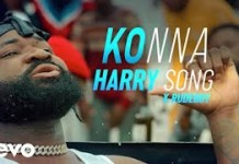 Harrysong Ft Rudeboy Konna Video mp4 download