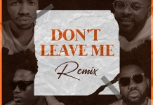 Josh2funny ft Falz Vector Magnito Don't Leave Me Remix mp3 download