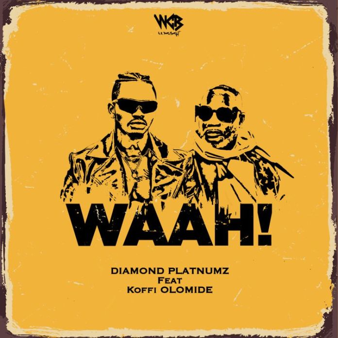 Diamond Platnumz Waah! Ft Koffi Olomide mp3 download