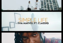 ThaMarvel Ft ClassiQ Simple Life Video mp4 download