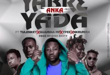 Yung C Yabr3 Anka Yada Ft Tulenkey Quamina MP Ypee & Nkrumah mp3 download