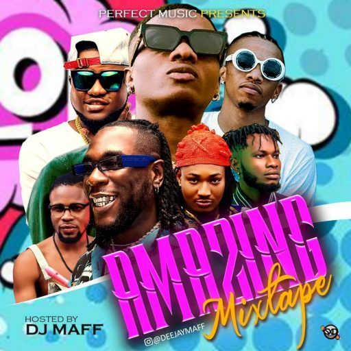 Dj Maff Amazing Mixtape download