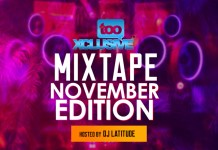 DJ Latitude Tooxclusive Mixtape November Edition download