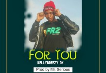 Kellybreezy Dk For You mp3 download