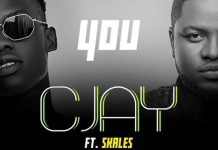Cjay Ft Skales You mp3 download